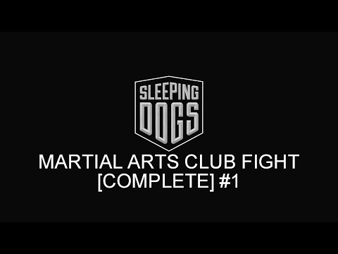 Sleeping Dogs : Martial Arts Club Fight [COMPLETE] PC #1