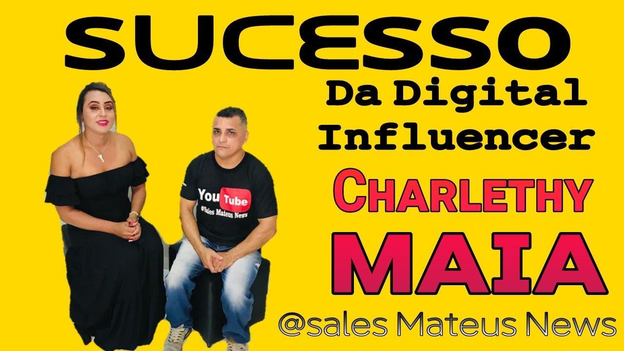O Segredo para se tornar um  INFLUENCER DIGITAL de sucesso, Charlethy Maia, como tudo começou