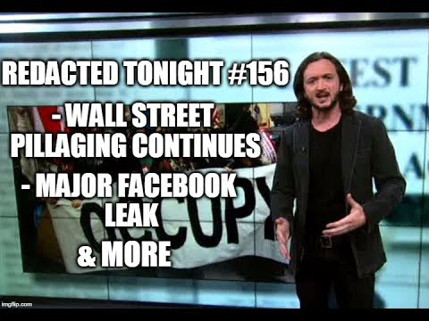 Wall Street Pillaging, Major Facebook Leak, Corruption Totes Legal [156]