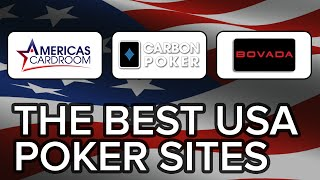 Top 3 Poker Sites for Americans - Where to Play Online Poker in the USA
