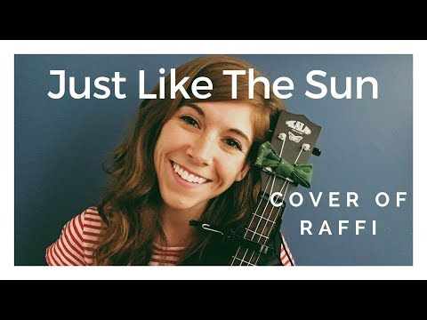 Just Like The Sun - cover of Raffi by Emily Arrow