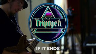 Triptych - If It Ends - the Dont Fly Too High EP - Recorded live at Spice House Sound