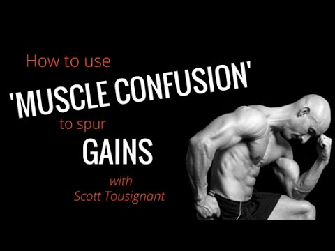 004: How to use 'Muscle Confusion' to spur gains with Scott Tousignant