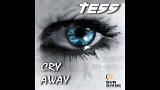 Tess - Cry away (Club radio mix)