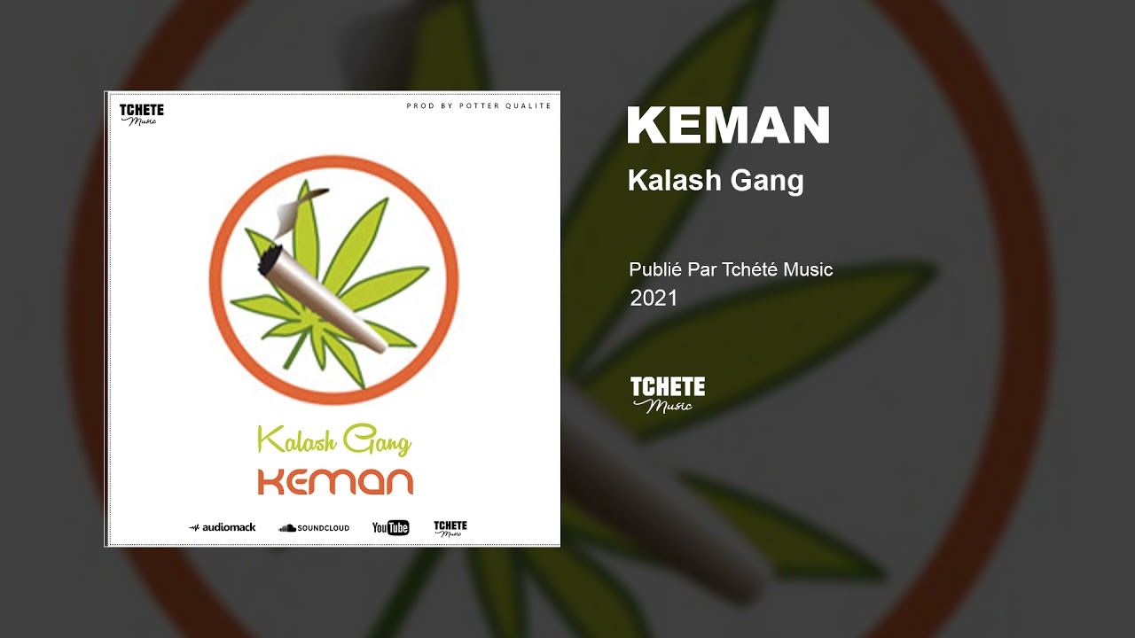 KALASH GANG - KEMAN