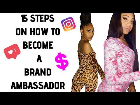 15 STEPS ON HOW TO BECOME A BRAND AMBASSADOR