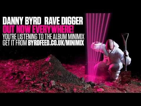 Danny Byrd - Rave Digger Minimix