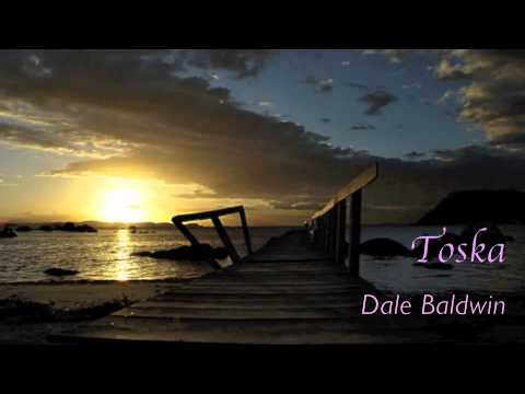 """Toska"" - original composition by Dale Baldwin."