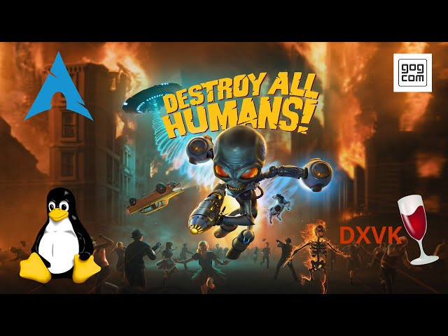 Destroy All Humans! - wine/DXVK | Linux Gameplay