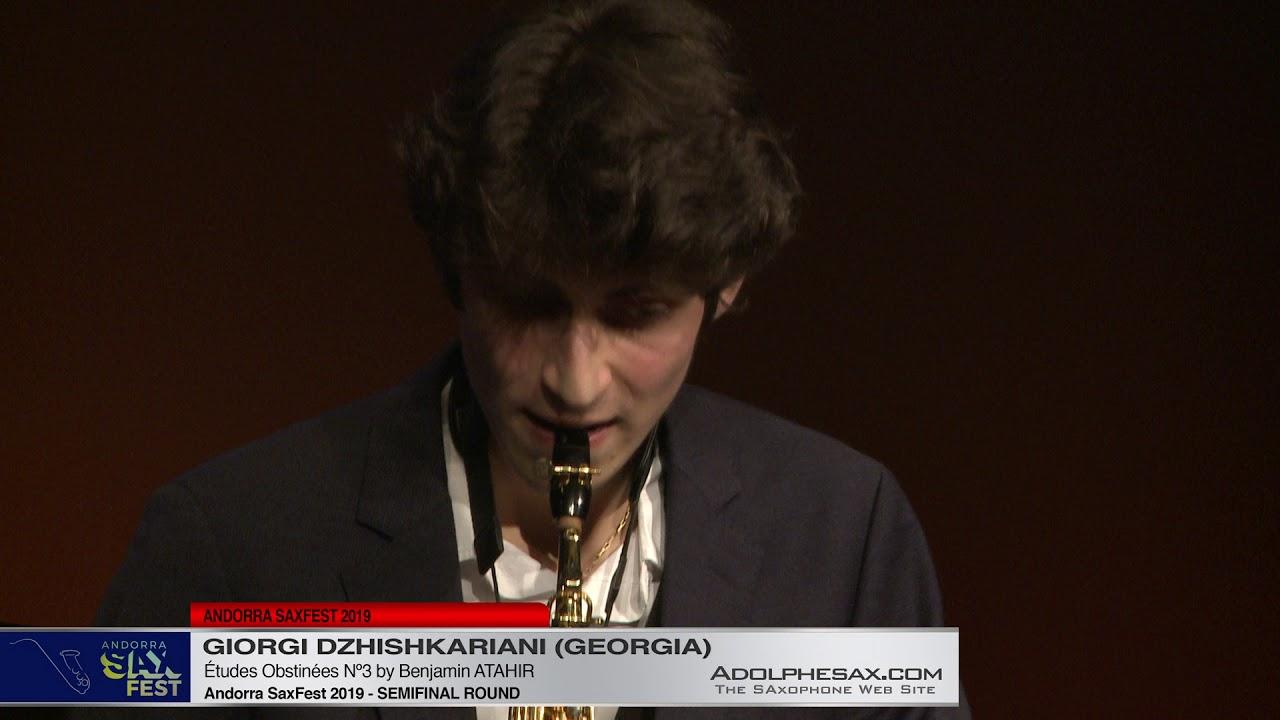 Andorra SaxFest 2019 Semifinal   Giorgi Dzhishkariani  Études Obstinées Nº2 by Benjamin Atahir