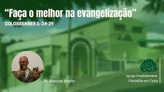 IPF COTIA - Faça o melhor na evangelização