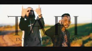 Doss - TAFI  ft D'ozz enissay (Clip Officiel 2019)