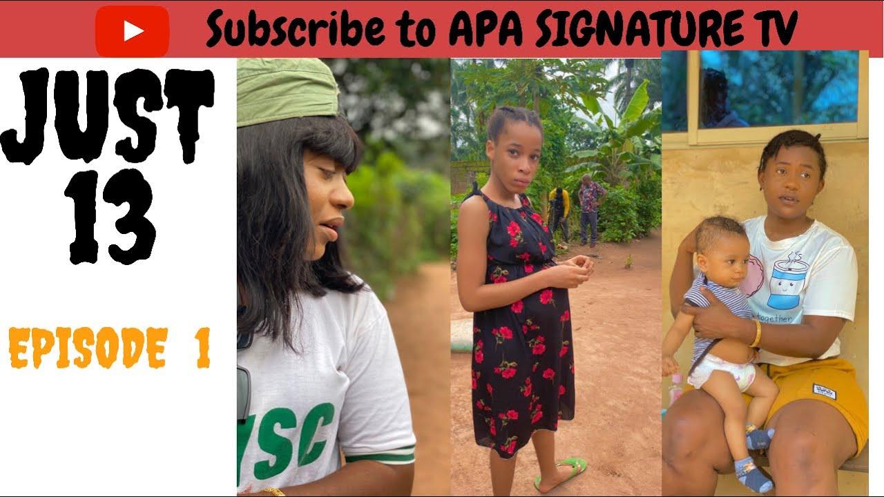 Download JUST 13 | EPISODE 1 |Ani amatosero |Jane Obi | Cruz Moses| kizzy Olu  Produced by Pat Attang