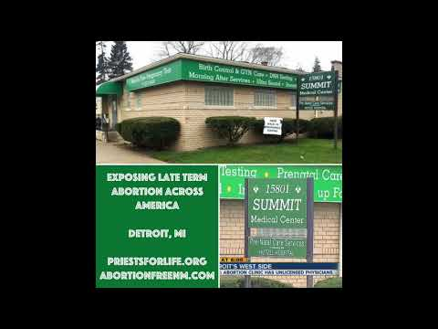 Late Term Abortion at Summit Medical Center, Detroit, MI