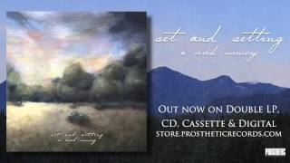 Set and Setting - Descending Sun