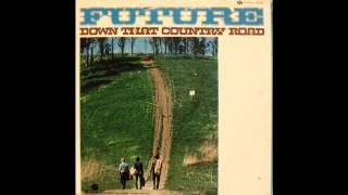 FUTURE - Down That Country Road - Raggedy Jack