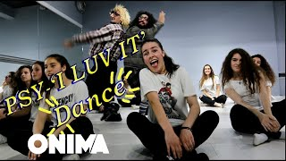 PSY - 'I LUV IT' M/V  - New Dance Cover / Funny Choreography