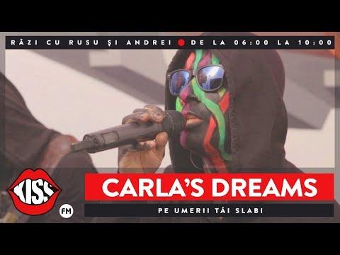 Carla's Dreams - Pe umerii tăi slabi (Live @ Kiss FM)