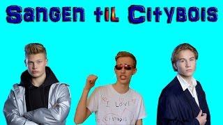 Sangen til Citybois