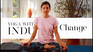 Yoga for beginners  Change | Yoga with Indu #004