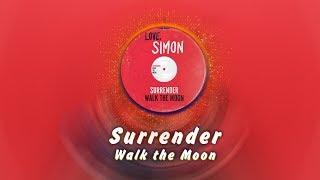 Surrender NIGHTCORE | Love, Simon Soundtrack