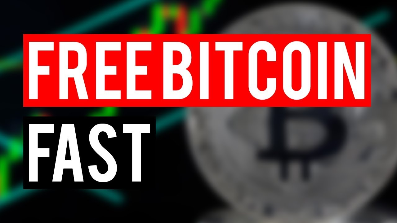 get bitcoins free fast