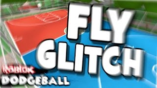 Fly Glitch auf ROBLOX DODGEBALL!