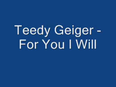 Teddy Geiger - For You I Will Lyrics