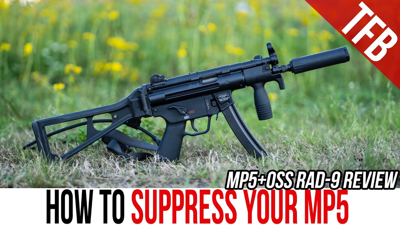 How to Suppress Your MP5-K PDW