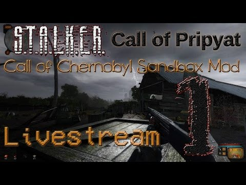 Cool Sandbox Freeplay!  S.T.A.L.K.E.R. Call of Pripyat - Call of Chernobyl Mod Stream 1 (Unedited)
