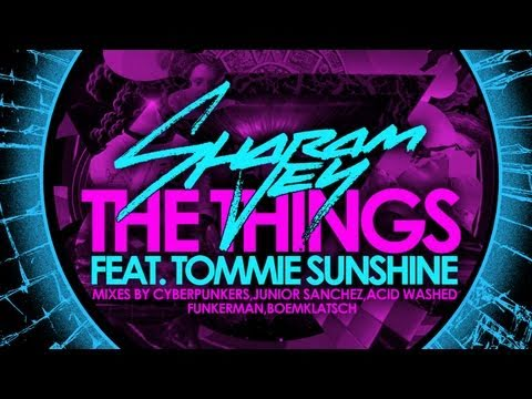 Sharam Jey ft. Tommie Sunshine - The Things (Funkerman Remix)