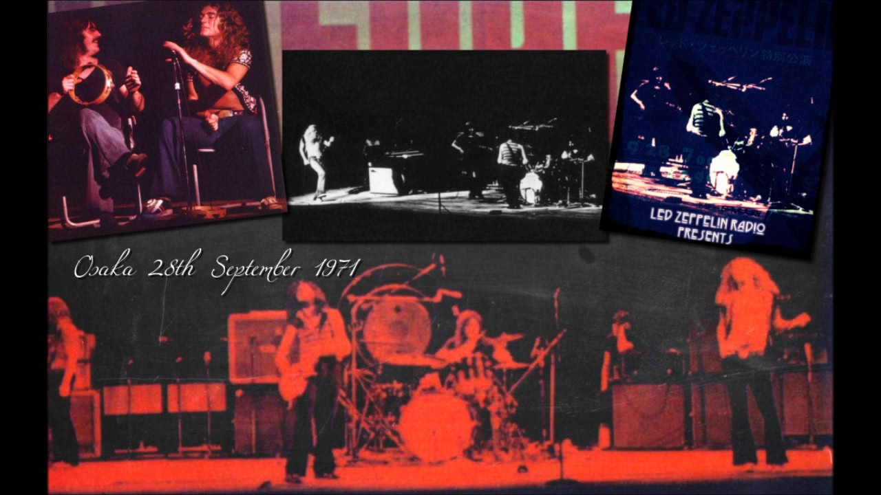 Led Zeppelin live in Osaka 28th September 1971 Full Concert