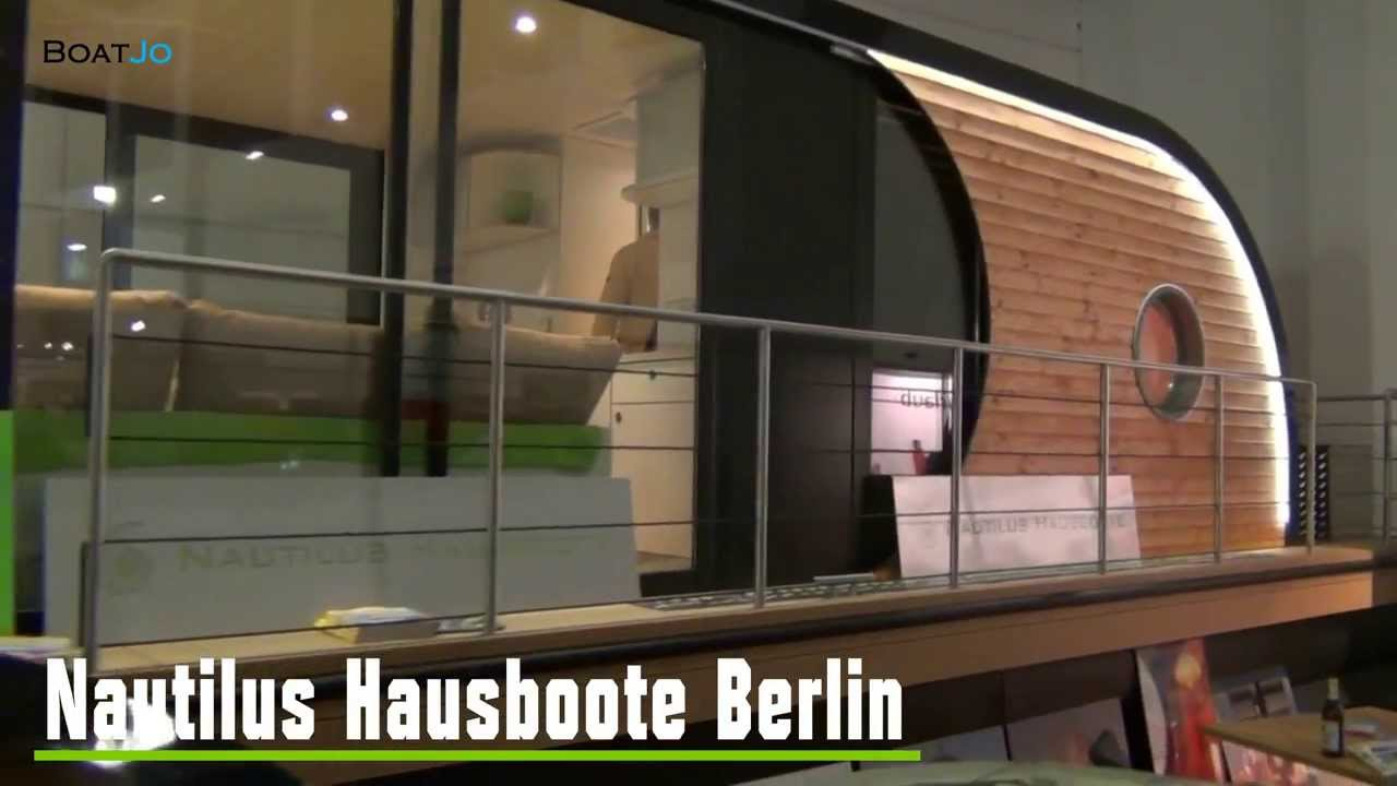 Nautilus Hausboot Berlin Bootsmesse 2013 - YouTube