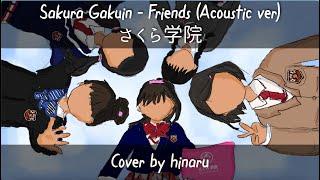 Sakura Gakuin さくら学院 - Friends (Unplugged ver) cover by Hinaru