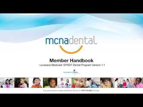MCNA Dental - Member Handbook - Louisiana Medicaid: EPSDT Dental Program