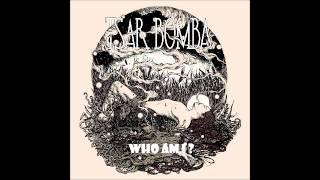 Tsar Bomba - Who Am I
