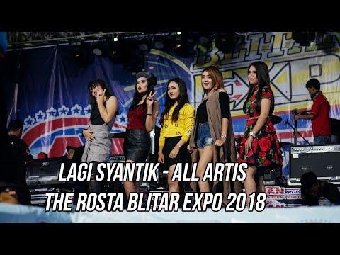 Lagi Syantik - All Artis The Rosta Blitar Expo 2018