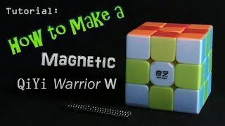 how to make a magnetic qiyi warrior w speed cube works for many other rubik s cubes too