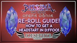 Dissidia Final Fantasy: Opera Omnia - Reroll Guide