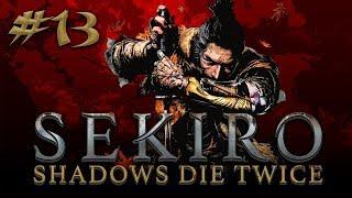 Sekiro: Shadows Die Twice #13
