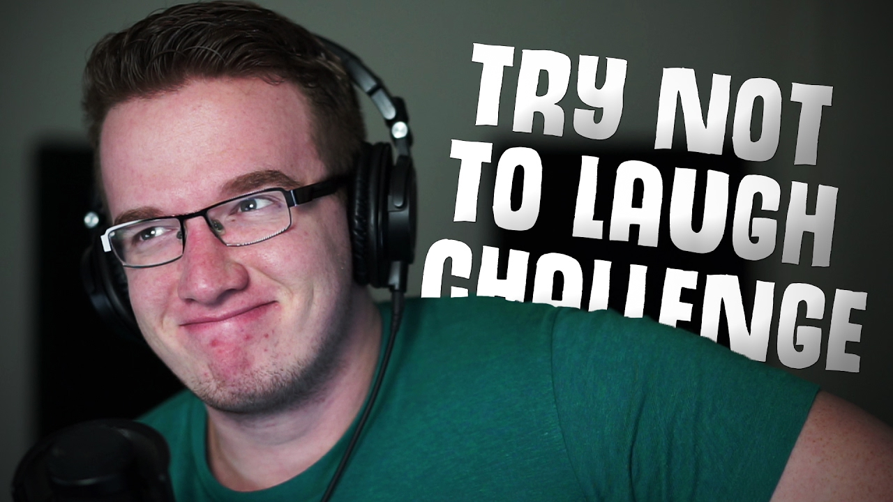 Don T Laugh Challenge
