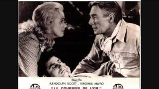 Le courrier de l'or (Westbound) 1959 - Randolph Scott / Budd Boetticher