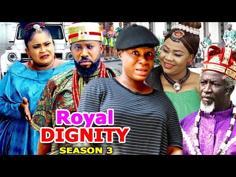 ROYAL DIGNITY SEASON 3 - (New Trending Movie HD) Frederick Leonard 2021 Latest Nigerian  Movie