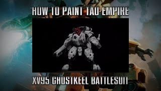 How to paint a Tau Empire Ghostkeel Battlesuit.