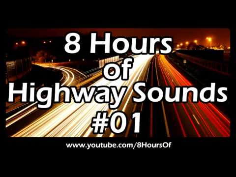 HIGHWAY MOTORWAY FREEWAY SOUNDS For Sleep and Relaxation 8 HOURS of PASSING CARS SLEEP SOUNDS #01