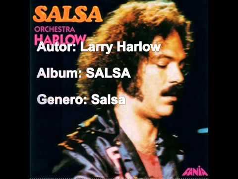 "Larry Harlow - ""La Cartera"""