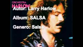 "Larry Harlow - ""La Cartera"""