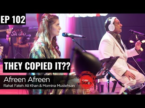 Afreen Afreen - They Copied it?? Plagiarism in Bollywood Music | EP 102