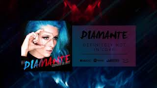DIAMANTE - Definitely Not In Love (Official Audio)