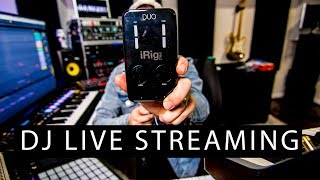 HOW TO LIVE STREAM YOUR DJ SETS